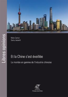 Et la Chine s'est éveillée - Samy Jazaerli, Malo Carton - Presses des Mines - Transvalor