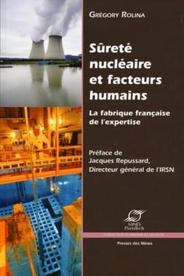 Sûreté nucléaire et facteurs humains - Grégory Rolina - Presses des Mines - Transvalor