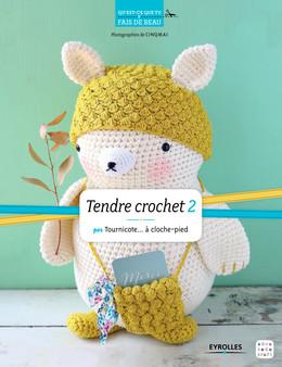 Tendre crochet 2 -  Cinqmai, Sandrine Deveze - Eyrolles