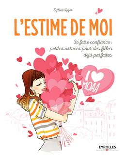 L'estime de Moi - Sylvie Liger - Eyrolles
