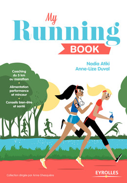 My running book - Anne-Lize Duval, Nadia Atiki - Eyrolles