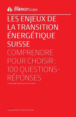 Les enjeux de la transition énergétique suisse - François Vuille, Daniel Favrat, Suren Erkman - Presses Polytechniques et Universitaires Romandes (PPUR)