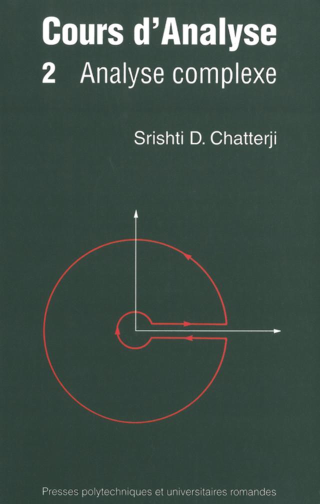 Cours d'analyse (Volume 2) - Srishti D. Chatterji - Presses Polytechniques et Universitaires Romandes (PPUR)