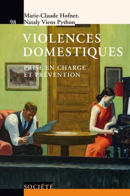 Violences domestiques - Marie-Claude Hofner, Nataly Viens Python - Presses Polytechniques et Universitaires Romandes (PPUR)