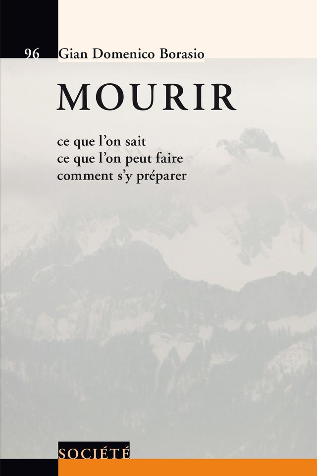 Mourir - Gian Domenico Borasio - Presses Polytechniques et Universitaires Romandes (PPUR)