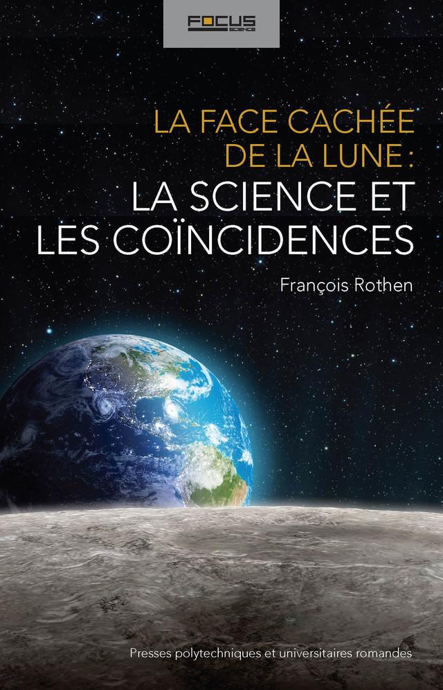La face cachée de la Lune - François Rothen - Presses Polytechniques et Universitaires Romandes (PPUR)