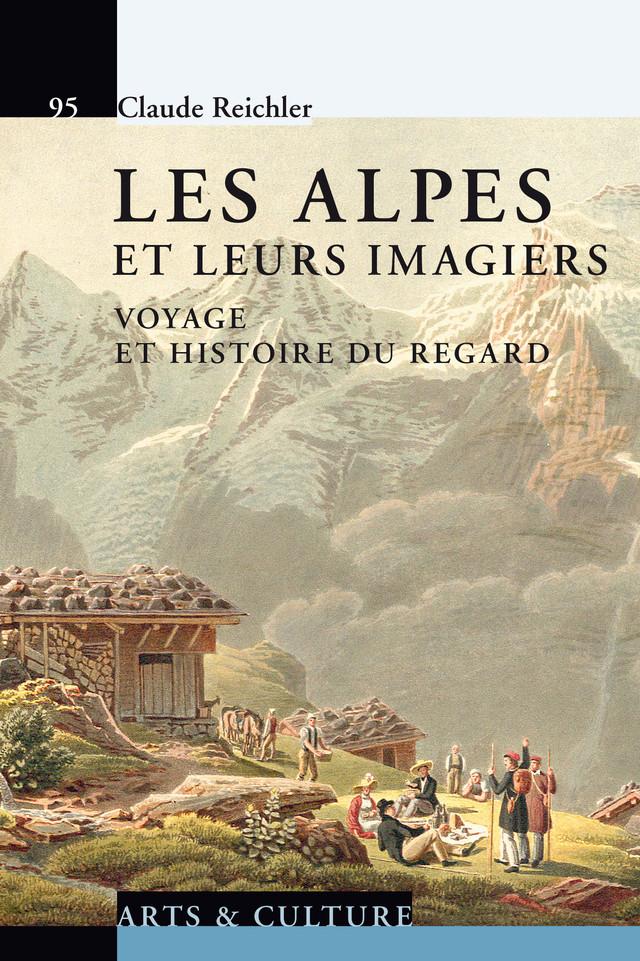 Les Alpes et leurs imagiers - Claude Reichler - Presses Polytechniques et Universitaires Romandes (PPUR)