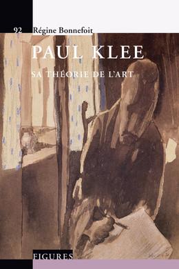 Paul Klee - Régine Bonnefoit - Presses Polytechniques et Universitaires Romandes (PPUR)