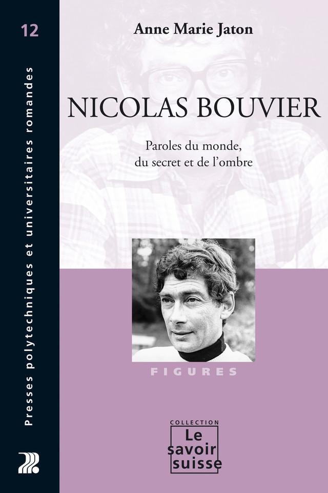 Nicolas Bouvier - Anne Marie Jaton - Presses Polytechniques et Universitaires Romandes (PPUR)
