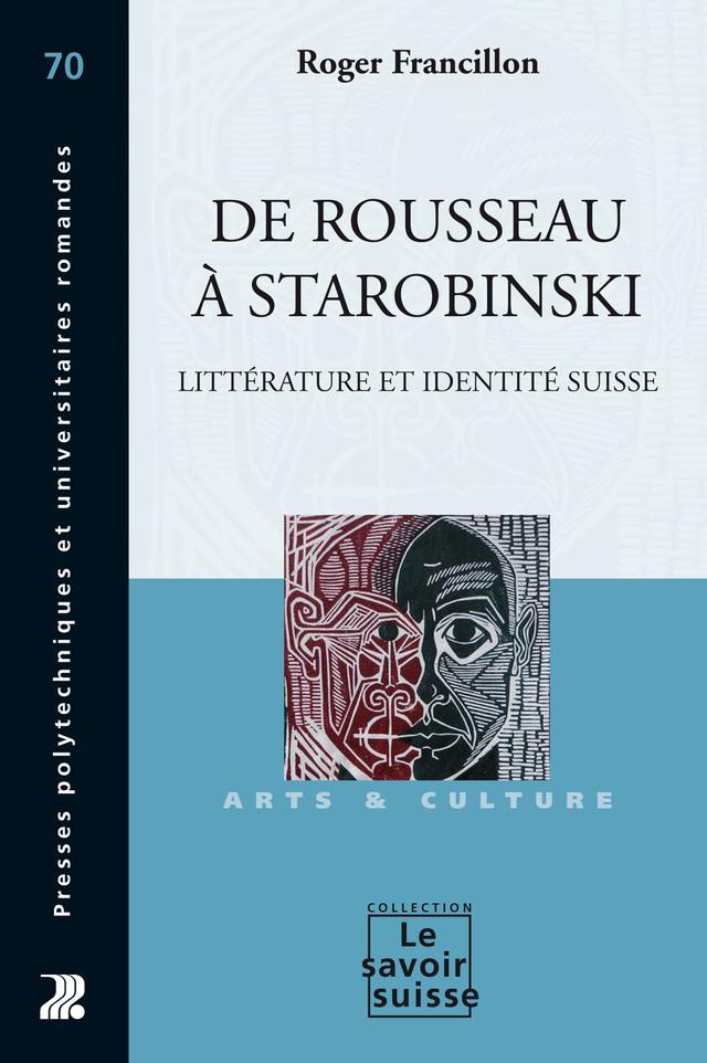 De Rousseau à Starobinski - Roger Francillon - Presses Polytechniques et Universitaires Romandes (PPUR)