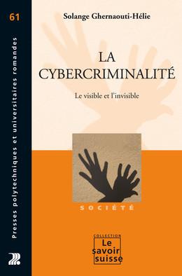 La cybercriminalité - Solange Ghernaouti-Hélie - Presses Polytechniques et Universitaires Romandes (PPUR)