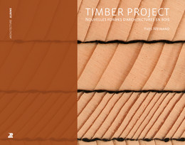 Timber Project - Yves Weinand - Presses Polytechniques et Universitaires Romandes (PPUR)