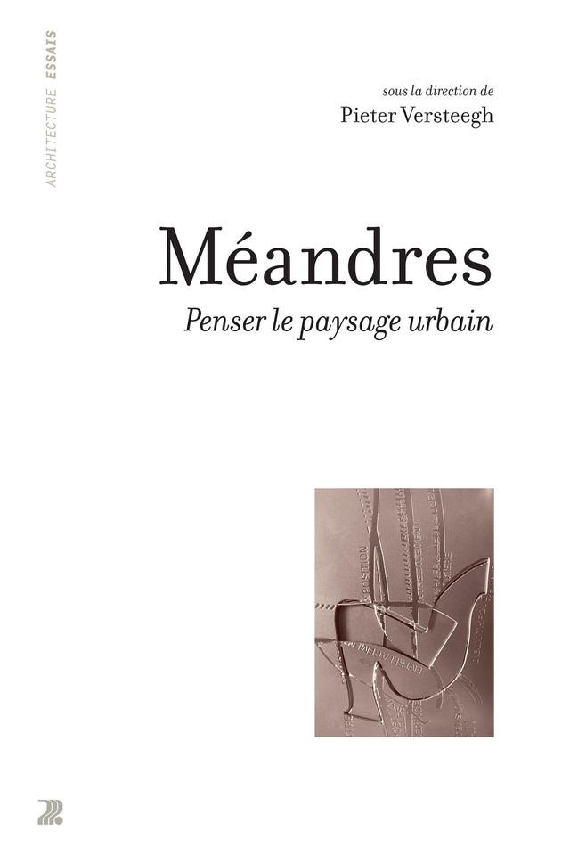 Méandres - Pieter Versteegh - Presses Polytechniques et Universitaires Romandes (PPUR)
