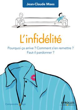 L'infidélité - Jean-Claude Maes - Eyrolles