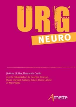 URG' Neuro - Jérôme Liotier, Benjamin Cretin - John Libbey