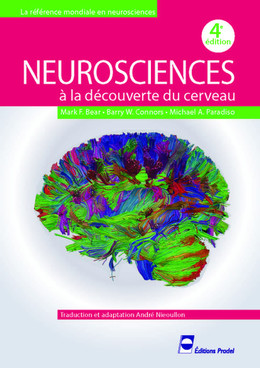Neurosciences - Mark F. Bear, Barry W. Connors, Michael A. Paradiso, André Nieoullon - John Libbey