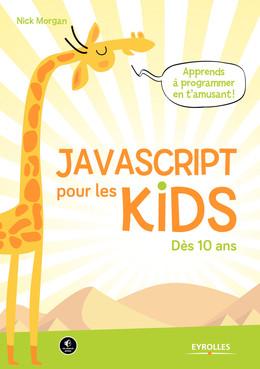 JavaScript pour les kids - Nick Morgan - Eyrolles