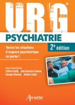 Urg' Psychiatrie - Georges Brousse, Céline Pouilly, Julie Geneste-Saelens, Jérôme Liotier - John Libbey