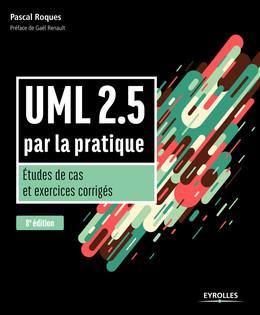 UML 2.5 par la pratique - Pascal Roques - Eyrolles