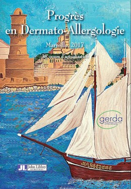 Progrès en Dermato-Allergologie - Marseille 2017 - Nadia Raison-Peyron, Jean-Luc Bourrain, Michel Castelain - John Libbey