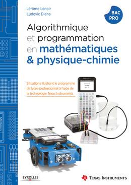 Algorithmique et programmation en mathématiques et physique-chimie - Jérôme Lenoir, Ludovic Diana - Eyrolles