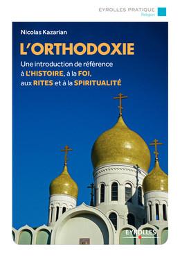 L'orthodoxie - Nicolas Kazarian - Eyrolles