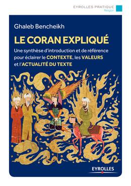 Le Coran expliqué - Ghaleb Bencheikh - Eyrolles