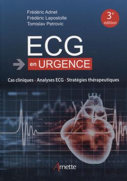 ECG en urgence - Tomislav Petrovic, Frédéric Lapostolle, Frédéric Adnet - John Libbey