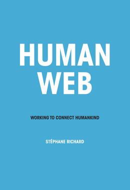 Human Web - Stéphane Richard - Débats publics