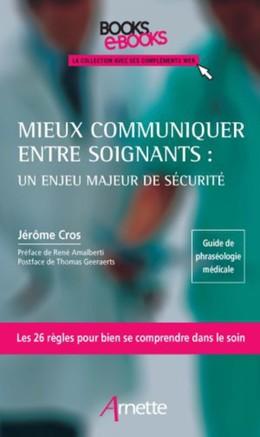 Mieux communiquer entre soignants : un enjeu majeur de sécurité - Jérôme Cros - John Libbey