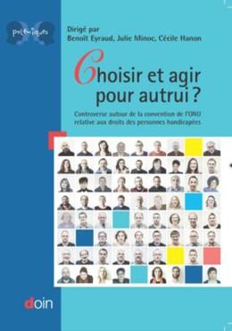Choisir et agir pour autrui ? - Cécile Hanon, Julie Minoc, Benoît Eyraud - John Libbey