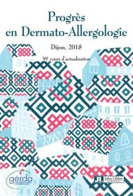 Progrès en Dermato-Allergologie - GERDA 2018 - Evelyne Collet - John Libbey