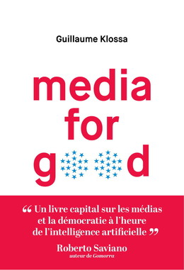 Media for Good - Guillaume Klossa - Débats publics