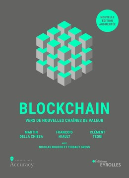 Blockchain - Clément Tequi, François Hiault, Martin Della Chiesa - Eyrolles
