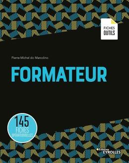 Formateur - Pierre-Michel do Marcolino - Eyrolles