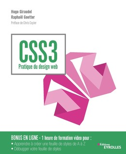 CSS3 - Pratique du design web - Hugo Giraudel, Raphaël Goetter - Eyrolles