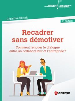 Recadrer sans démotiver - Christine Benoit - Gereso