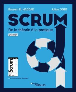 Scrum, de la théorie à la pratique - Julien Oger, Bassem El Haddad - Eyrolles