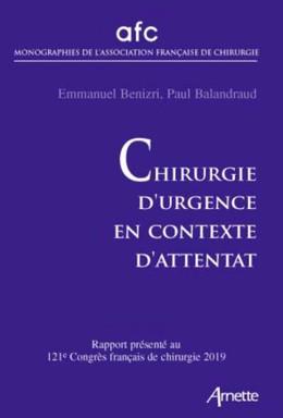 Chirurgie d'urgence en contexte d'attentat - Emmanuel Benizri, Paul Balandraud - John Libbey