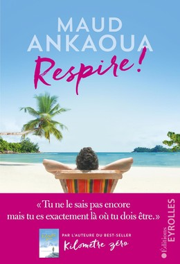 Respire ! - Maud Ankaoua - Eyrolles