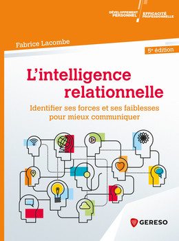 L'Intelligence relationnelle - Fabrice Lacombe - Gereso
