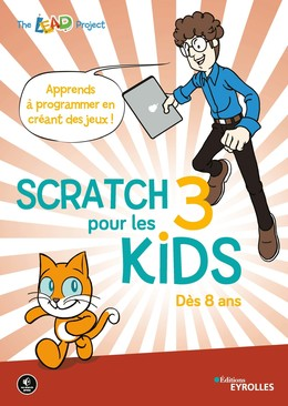 Scratch 3 pour les kids - The The LEAD Project - Eyrolles