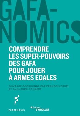 GAFANOMICS - Guillaume Gombert, François Druel - Eyrolles