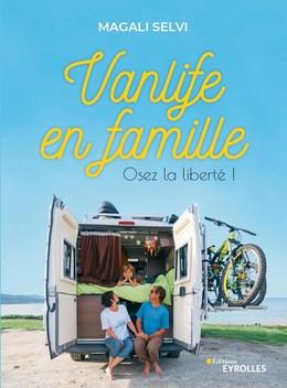 Vanlife en famille - Magali Selvi - Eyrolles