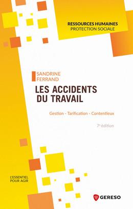 Les accidents du travail - Sandrine Ferrand - Gereso