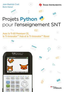 Projets Python pour l'enseignement SNT - Jean-Baptiste Civet, Boris Hanuš - Eyrolles