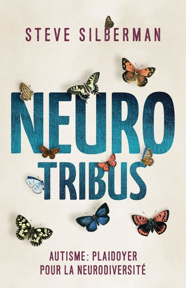 Neurotribus - Steve Silberman - Presses Polytechniques Universitaires Romandes