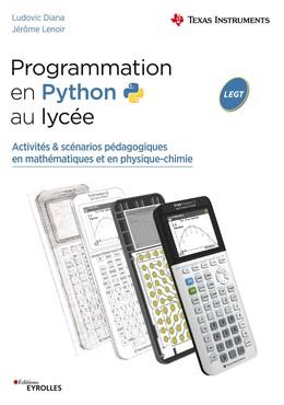 Programmation en Python au lycée - Ludovic Diana, Jérôme Lenoir - Eyrolles