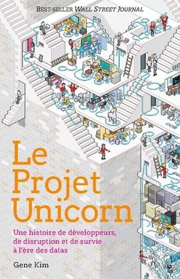Le projet Unicorn - Gene Kim - Presses Polytechniques Universitaires Romandes