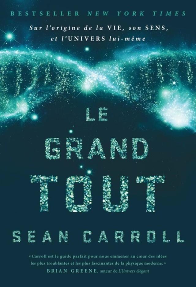 Le grand tout - Sean Carroll - Presses Polytechniques Universitaires Romandes